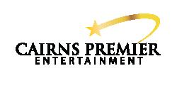 Cairns Premiere Entertainment
